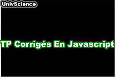 TP Corrigés en Javascript.