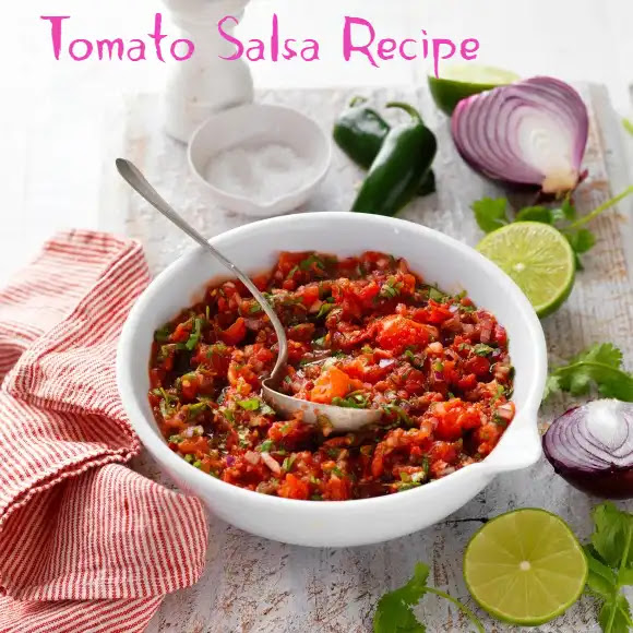 Easy to make tomato salsa recipe at home
