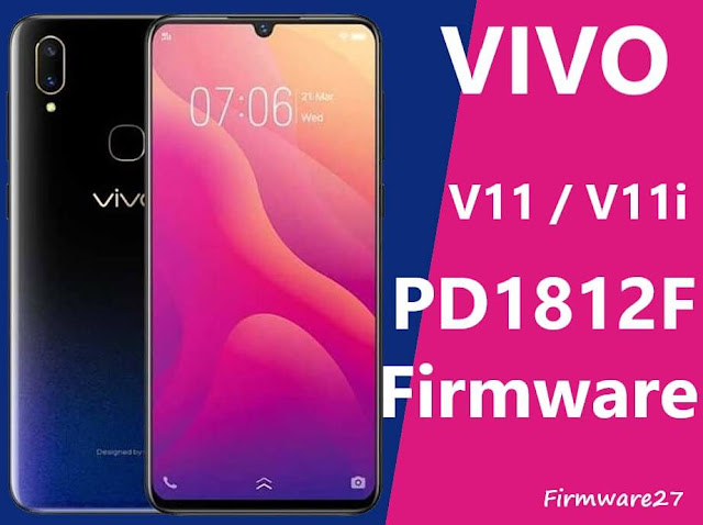 Firmware Vivo V11 & V11i 1806 (PD1813F) Mediatek