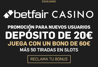 betfair casino deposita 20€ y juega con 60€