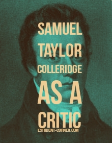 A General Estimate of Colleridge as a critic ,Colleridge greatness as a literary critic