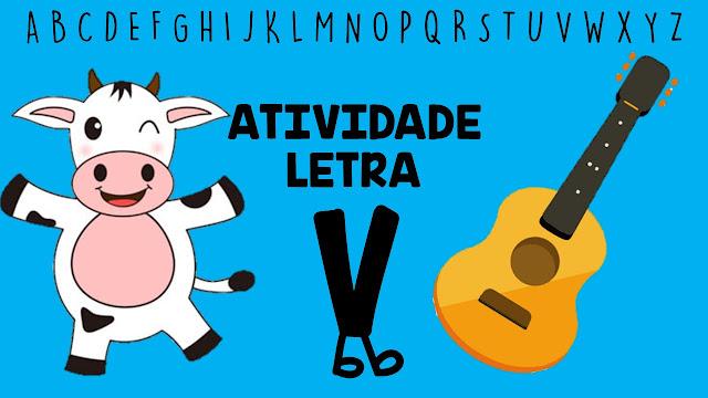 ATIVIDADES LETRA V