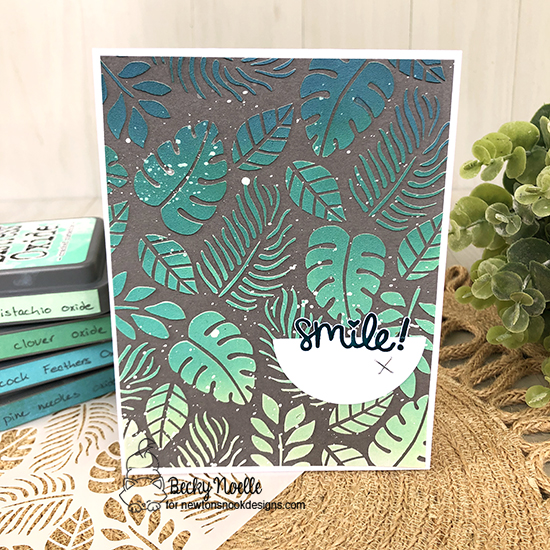Smile by Becky features Tropical Leaves and Uplifting Wishes by Newton's Nook Designs; #newtonsnook