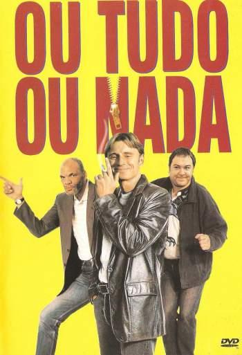 Ou Tudo ou Nada Torrent – BluRay 1080p Dual Áudio (1997)
