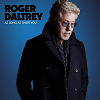 Roger Daltrey's As Long As I Have You