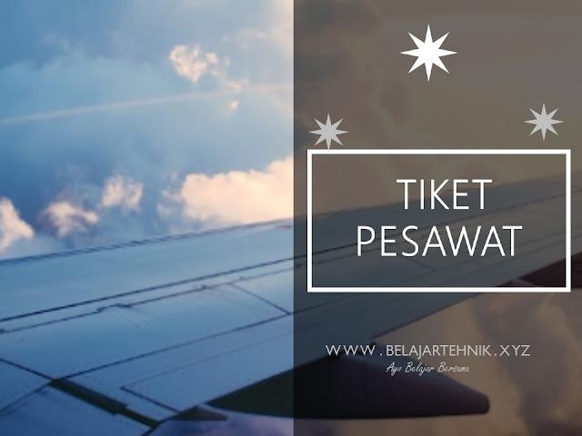 Cara Mencari Tiket Pesawat Untuk Liburan Dengan Mudah