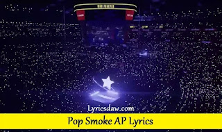 Pop Smoke AP Lyrics