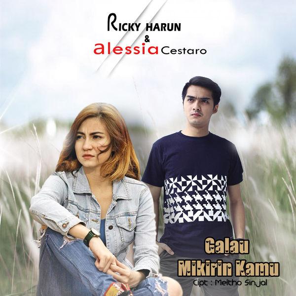 Ricky Harun & Alessia Cestaro - Galau Mikirin Kamu