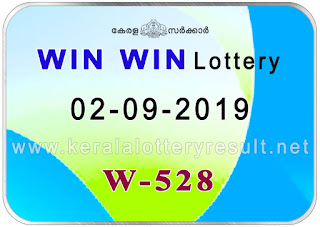 KeralaLotteryResult.net, kerala lottery kl result, yesterday lottery results, lotteries results, keralalotteries, kerala lottery, keralalotteryresult, kerala lottery result, kerala lottery result live, kerala lottery today, kerala lottery result today, kerala lottery results today, today kerala lottery result, Win Win lottery results, kerala lottery result today Win Win, Win Win lottery result, kerala lottery result Win Win today, kerala lottery Win Win today result, Win Win kerala lottery result, live Win Win lottery W-528, kerala lottery result 2.09.2019 Win Win W 528 2 September 2019 result, 2 09 2019, kerala lottery result 2-09-2019, Win Win lottery W 528 results 2-09-2019, 2/09/2019 kerala lottery today result Win Win, 2/9/2019 Win Win lottery W-528, Win Win 2.09.2019, 2.09.2019 lottery results, kerala lottery result September 2 2019, kerala lottery results 2th September 2019, 2.09.2019 week W-528 lottery result, 2.9.2019 Win Win W-528 Lottery Result, 2-09-2019 kerala lottery results, 2-09-2019 kerala state lottery result, 2-09-2019 W-528, Kerala Win Win Lottery Result 2/9/2019