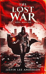 The Lost War by Justin Lee Anderson
