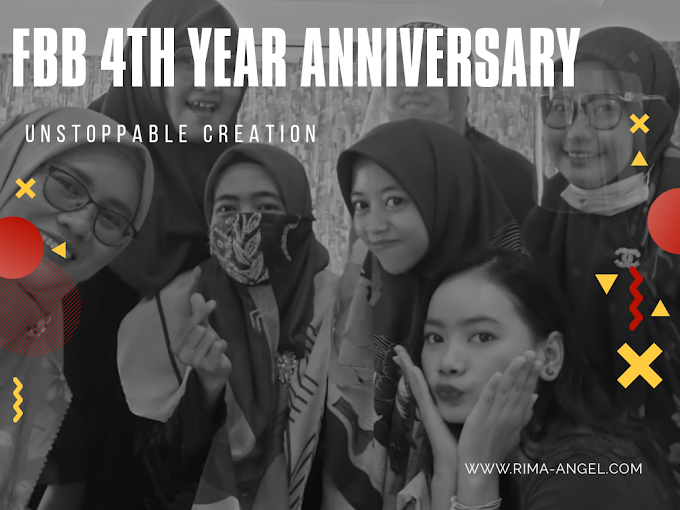 Event Report FBB 4th Year Anniversary - Unstoppable Creation