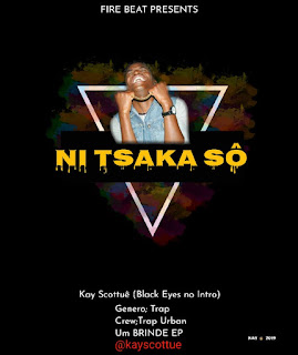 Kay Scottuê  - Ni Tsaka Sô (Feat Black Eyes)
