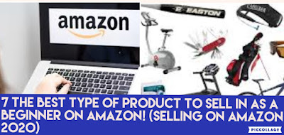 7 The best type of product to Sell in as a Beginner on Amazon! (Selling on Amazon 2020)