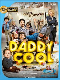 Daddy Cool (2017)HD [1080p] Latino [GoogleDrive] SXGO