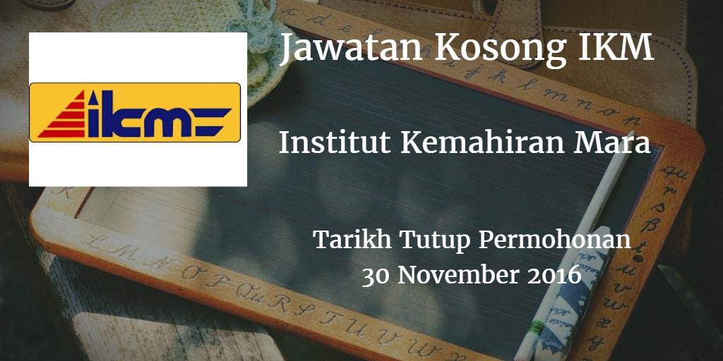 Jawatan Kosong IKM 30 November 2016