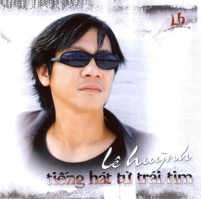 Tiếng Hát Từ Trái Tim – Lê Huỳnh (Lê Huỳnh CD) (320kbps)