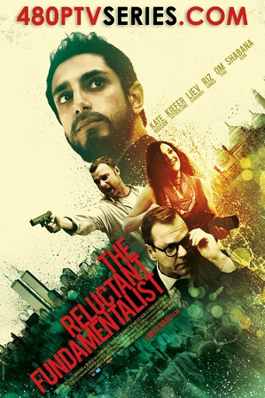 Watch Online Free The Reluctant Fundamentalist (2012) Full Hindi Dual Audio Movie Download 480p 720p Bluray