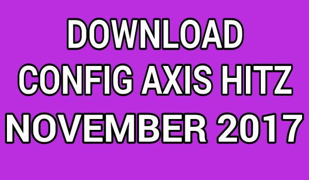 Gratis Axis HITZ Config HTTP Injektor KONEK 03 November 2017