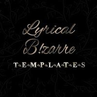 Lyrical B!zarre Templates