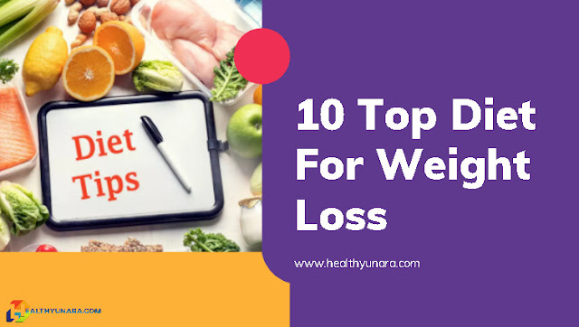 10 Top Diet For Weight Loss