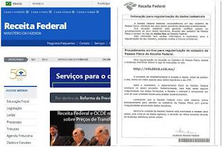 http://vnoticia.com.br/noticia/2479-receita-federal-alerta-para-golpe-da-regularizacao-de-dados-cadastrais