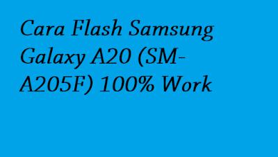Cara Flash Samsung Galaxy A20 (SM-A205F) 100% Work