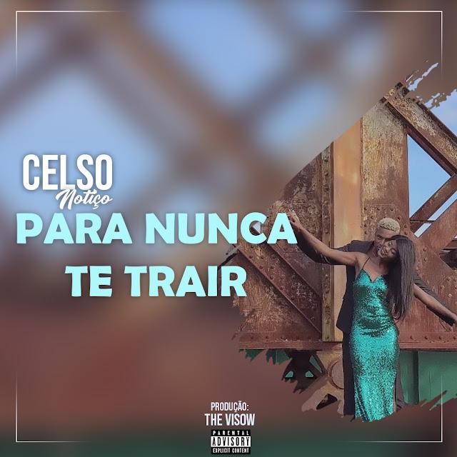 https://hearthis.at/samba-sa/celso-notico-para-nunca-te-trair-soul/download/