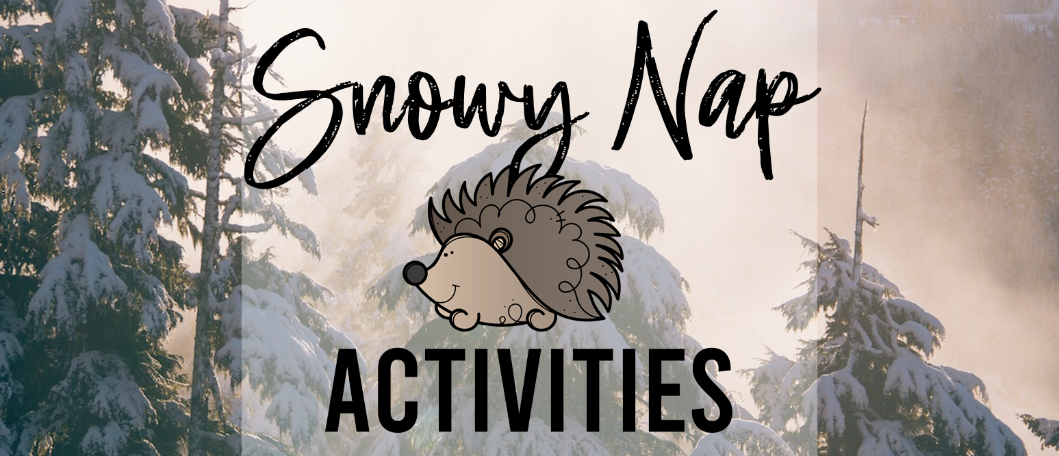 The Snowy Nap winter book study companion activities K-1