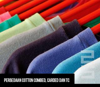 Perbedaan Cotton Combed, Carded dan TC