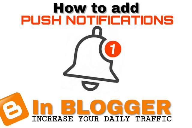 How to add push notification in blogger?