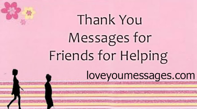 a thank you messages for helping