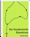 http://www.bookrix.de/_ebook-sharela-koch-der-freudenreiche-rosenkranz/