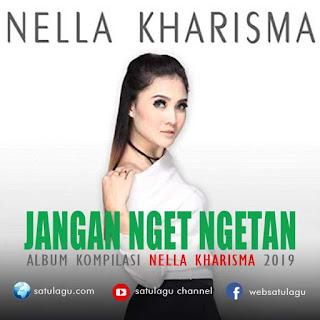 Download Lagu Nella Kharisma Album Jangan Nget Ngetan (2019)