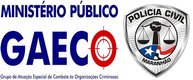 Prefeitura de Anapurus está envolvida em esquema desarticulado pela GAECO e Policia Civil do Maranhão