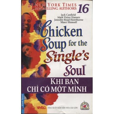 Sách nói online: Chicken Soup For The Soul 16 - Khi Bạn Chỉ Có Một Mình