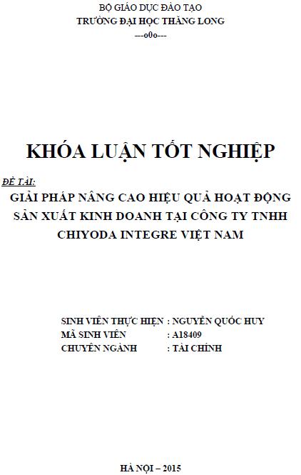 Giải pháp nâng cao hiệu quả hoạt động sản xuất kinh doanh tại Công ty TNHH Chiyoda Integre Việt Nam