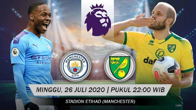 Prediksi Manchester City Vs Norwich City, Minggu 26 Juli 2020 Pukul 22.00 WIB