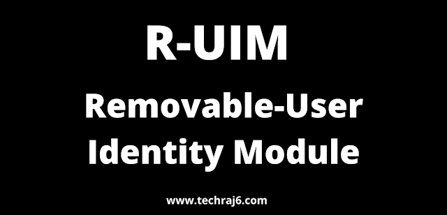 R-UIM full form, What is the full form of R-UIM
