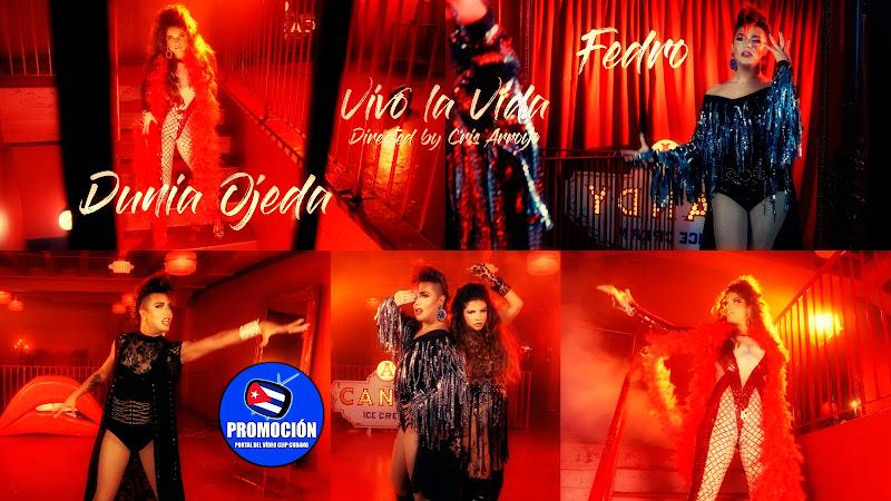Dunia Ojeda & Fedro - ¨Vivo la Vida¨ - Videoclip - Dirección: Cris Arroyo. Portal Del Vídeo Clip Cubano. Música cubana. Cuba.