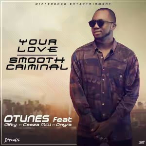 "PHOTO: D'Tunes – ""Your Love"" & ""Smooth Criminal"" ft. Giftty, Ceeza Milli & Dnyra"