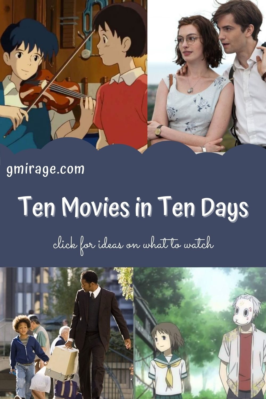 My Top Ten Movies in Ten Days