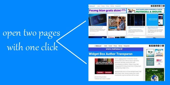 Cara Menampilkan Dua Halaman Dalam satu Klik