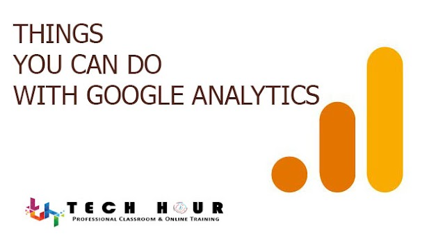 Things You Can Do With Google Analytics