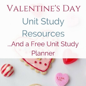 Valentines Day Unit Study