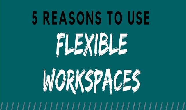 5 Reasons to Use Flexible Workspaces #infographic