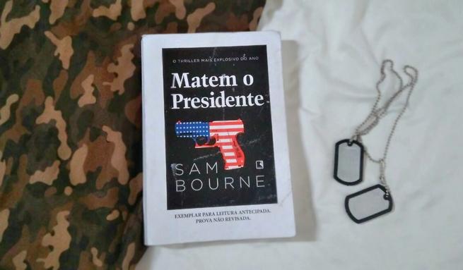 Matem o Presidente | Sam Bourne