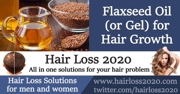 Flaxseed Oil (or Gel) for Hair Growth