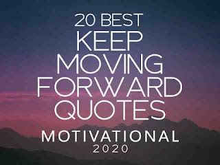 Keep Moving Forward Quote 2020