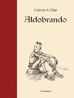 Aldobrando - Version de Luxe de la BD aux éditions Casterman