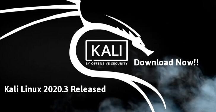 Kali Linux 2020.3 Release (ZSH, Win-Kex, HiDPI & Bluetooth Arsenal) – Download Now!!
